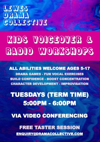 Lewes Drama Collective Kids Radio Voiceover Workshops Poster 1000px